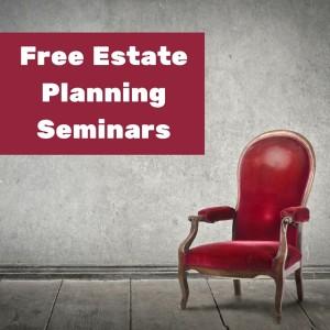 Free Estate Planning Seminars (1) (2)