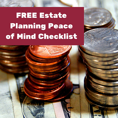 Free Estate Planning Peace of Mind Checklist